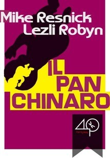 """Benchwarmer"" (""Il Pan Chinaro"" [Italian]) by Mike Resnick & Lezli Robyn, sold to 40K BOOKS, to appear in English, Italian and Portuguese, in ebook format. Translated by Luigi Petruzzelli (Italian). (Italy, July 2010)"
