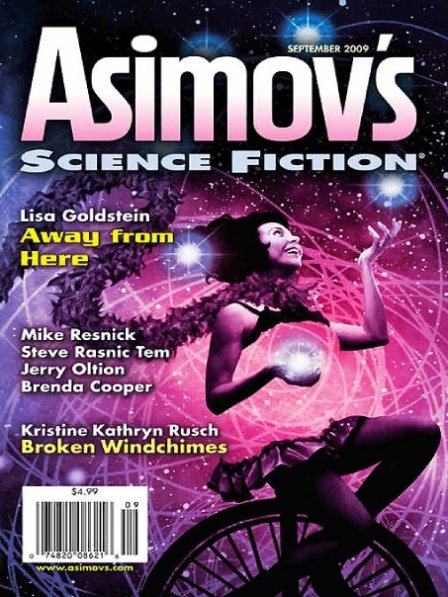 """Soulmates"" by Mike Resnick & Lezli Robyn, appeared in ASIMOV'S MAGAZINE. Edited by Sheila Williams. Cover by John Picacio. (United States, September 2009)"