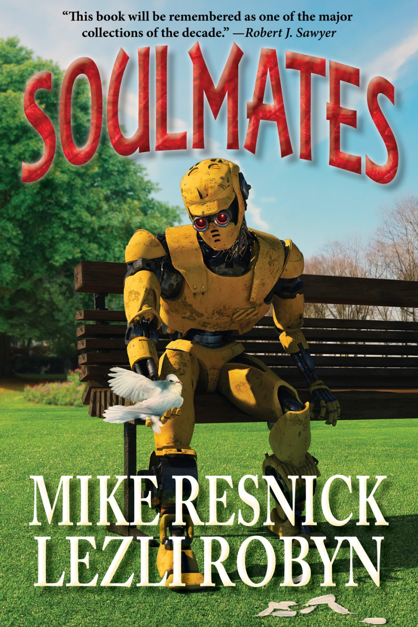 SOULMATES, by Mike Resnick & Lezli Robyn, published by Phoenix Pick. Cover by Juan Miguel Aguilera. (United States, October 2016)
