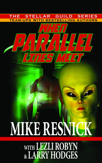 WHEN PARALLEL LINES MEET, by Mike Resnick, Lezli Robyn & Larry Hodges, is published by Phoenix Pick and was released on October 31, 2017. Alien cover art done by Derek R. Audette.